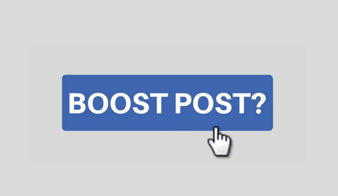 The How & Why of Boosting Posts on Facebook